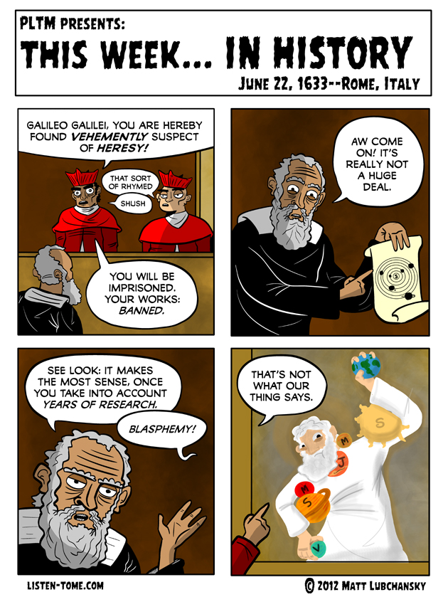 don't worry galileo, by now we don't let superstitions override facts, ever